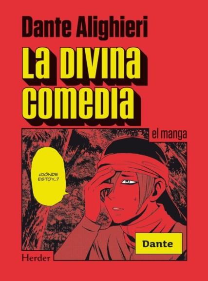 La Divina Comedia [Manga] [04/04] [Jpg] [Mega]